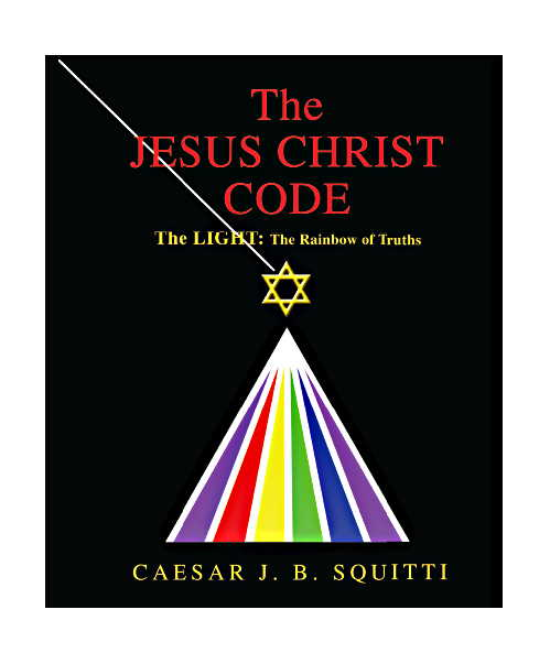 The Jesus Christ Code by Caesar Squitti